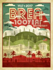 Brea Centennial poster depicting Brea old and new (Photo Courtesy of the Brea Museum & Historical Society)